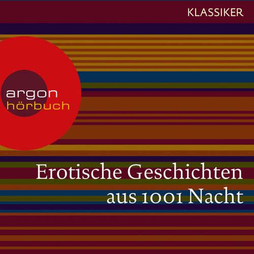 Hoerbuch Erotische Geschichten aus 1001 Nacht -  Traditionell - Conny Wolter