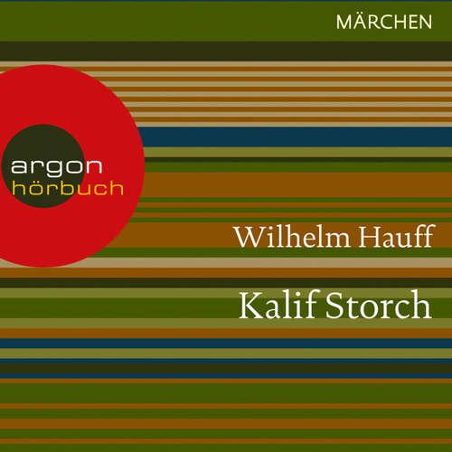 Hoerbuch Kalif Storch - Wilhelm Hauff - Thomas Vogt