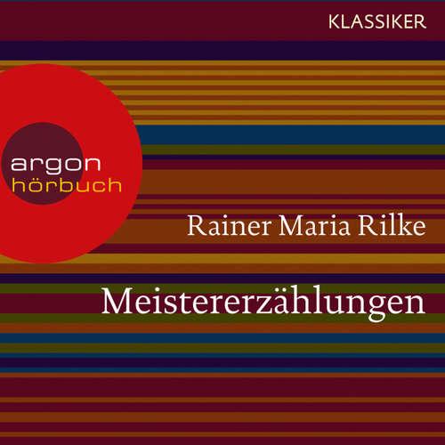 Hoerbuch Meistererzählungen - Rainer Maria Rilke - Gerd Wameling