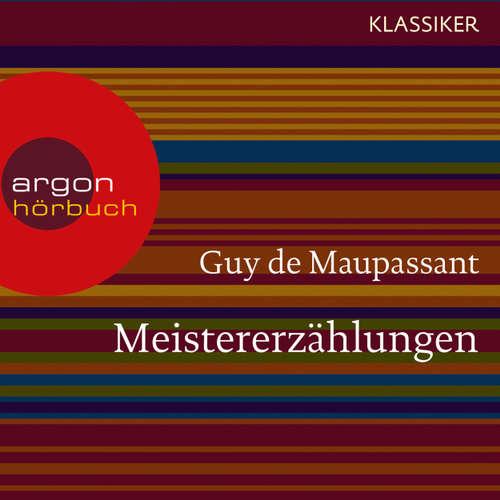 Hoerbuch Meistererzählungen - Guy de Maupassant - Helmut Krauss