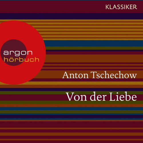 Hoerbuch Von der Liebe - Anton Tschechow - Matthias Haase