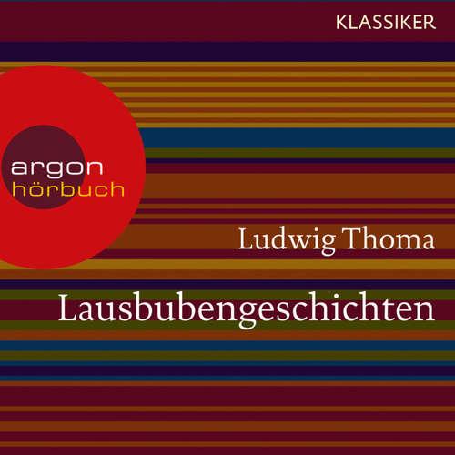Hoerbuch Lausbubengeschichten - Ludwig Thoma - Christian Baumann