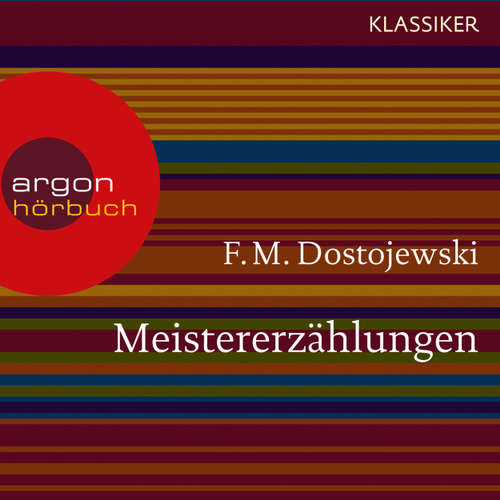 Hoerbuch Meistererzählungen - F. M. Dostojewski - Gerd Wameling