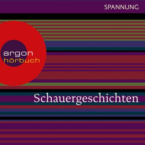 Hoerbuch Schauergeschichten -  Traditionell - Gunter Schoß