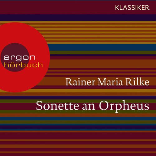 Hoerbuch Sonette an Orpheus - Rainer Maria Rilke - Alexander Khuon