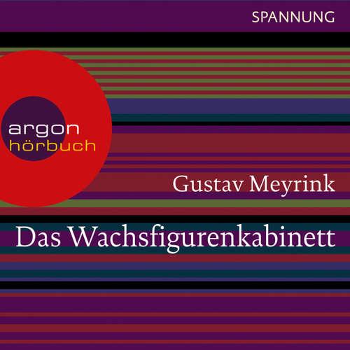 Hoerbuch Das Wachsfigurenkabinett - Gustav Meyrink - Matthias Ponnier