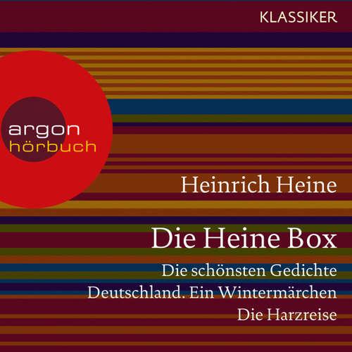 Die Heine Sammlung - Die schönsten Gedichte, Deutschland. Ein Wintermärchen, Die Harzreise
