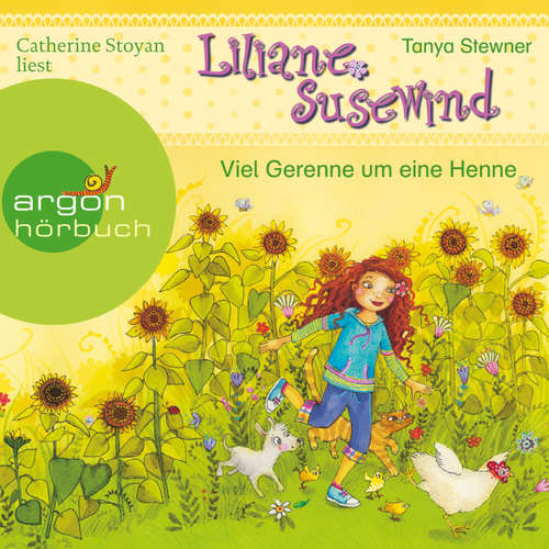 Hoerbuch Liliane Susewind, Viel Gerenne um eine Henne - Tanja Stewner - Catherine Stoyan