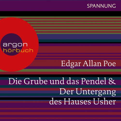 Hoerbuch Die Grube und das Pendel / Der Untergang des Hauses Usher - Edgar Allan Poe - Joachim Schönfeld