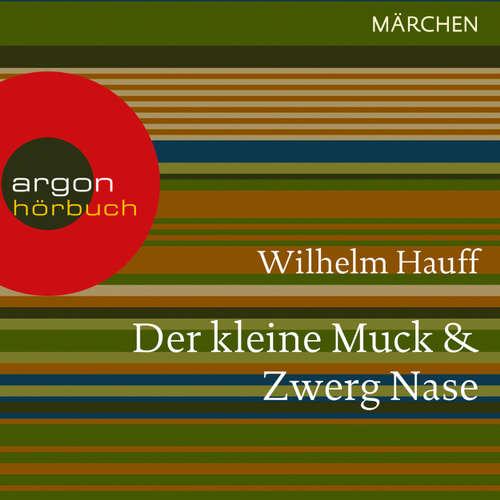 Hoerbuch Der kleine Muck / Zwerg Nase - Wilhelm Hauff - Thomas Vogt