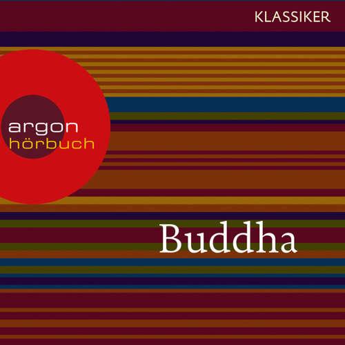 Hoerbuch Buddha - Der Pfad der Vervollkommnung (Feature) - Gautama Buddha - Werner Wölbern