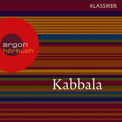 Hoerbuch Kabbala - Der geheime Schlüssel (Feature) - Diverse Autoren - Jalda Rebling