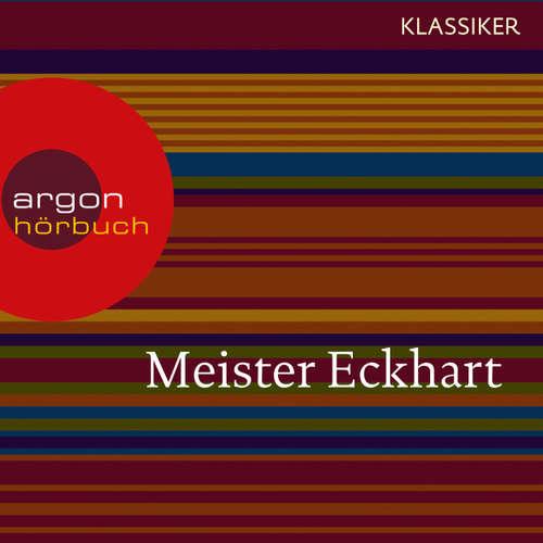 Hoerbuch Meister Eckhart - Vom edlen Menschen (Feature) - Meister Eckhart - Dietmar Mues