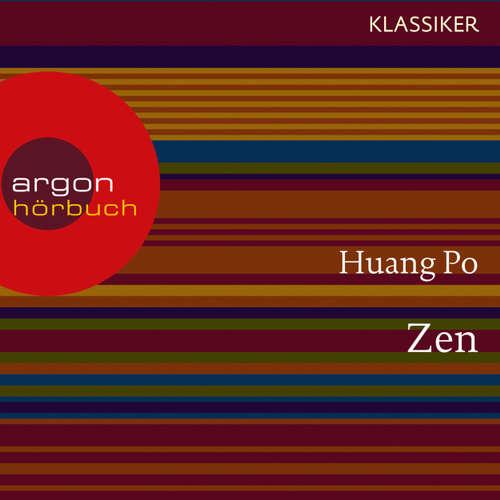 Hoerbuch Zen - Auf dem Weg zu sich selbst (Feature) -  Huang-po - Martin Engler