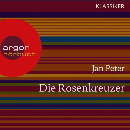 Hoerbuch Die Rosenkreuzer - Auf der Suche nach dem letzten Geheimnis (Feature) - Thomas Teubner - Oliver Nitsche