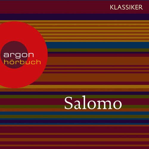 Hoerbuch Salomo - Das Hohelied der Liebe (Szenische Lesung) -  Salomo - Claudia Urbschat-Mingues