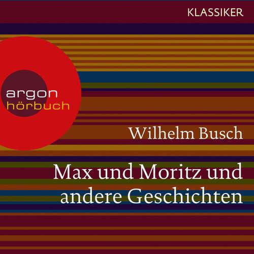 Max und Moritz und andere Geschichten