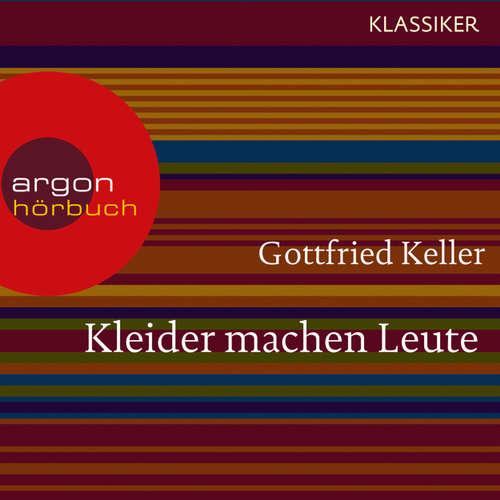 Hoerbuch Kleider machen Leute - Gottfried Keller - Dieter Moor