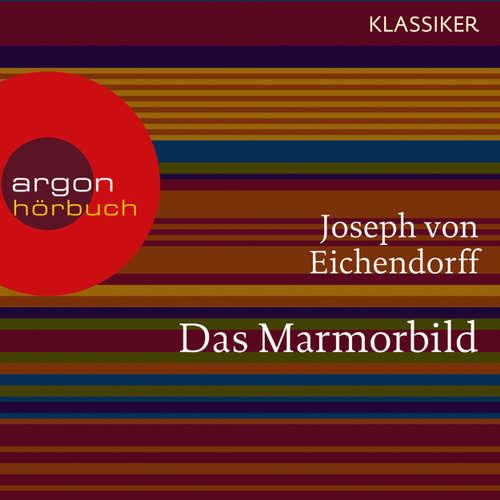 Hoerbuch Das Marmorbild - Joseph von Eichendorff - Ingo Hülsmann