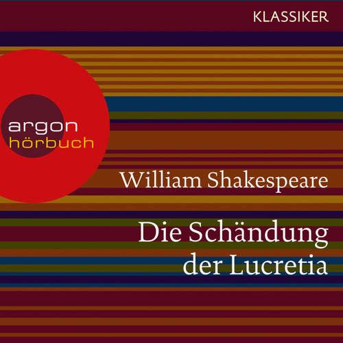 Hoerbuch Die Schändung der Lucretia - William Shakespeare - Michael Rotschopf