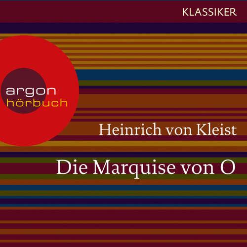 Hoerbuch Die Marquise von O. - Heinrich von Kleist - Joachim Schönfeld