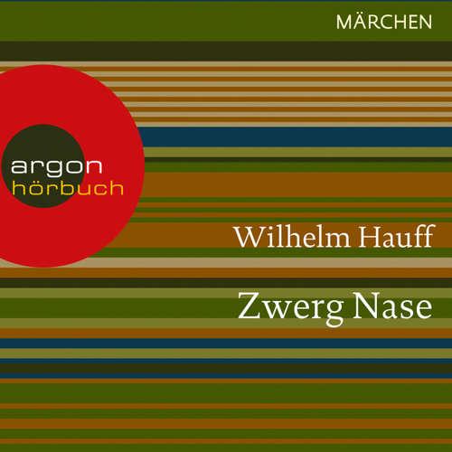 Hoerbuch Zwerg Nase - Wilhelm Hauff - Thomas Vogt