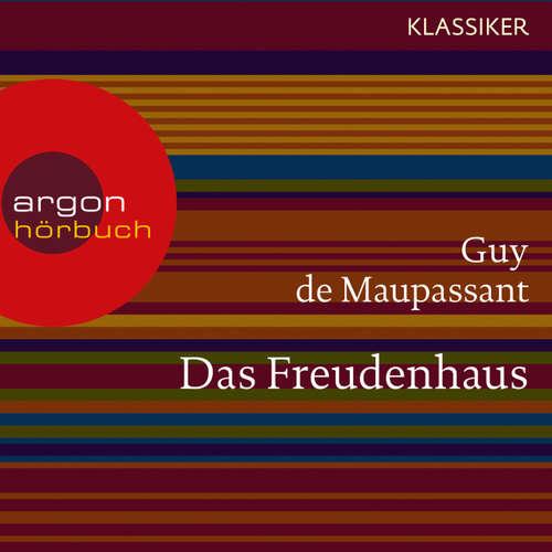 Hoerbuch Das Freudenhaus - Guy de Maupassant - Michael Rotschopf