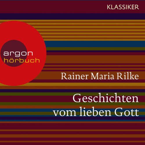 Hoerbuch Geschichten vom lieben Gott - Rainer Maria Rilke - Markus Pfeiffer