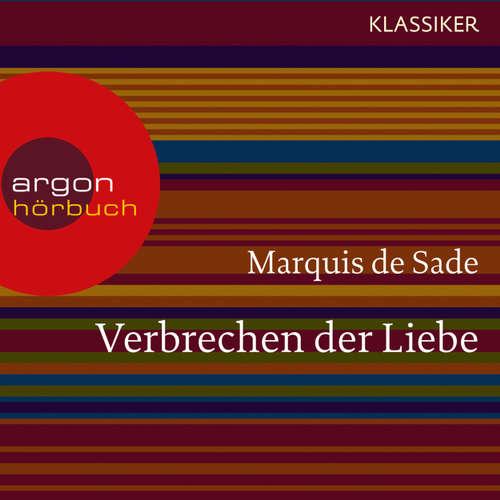 Hoerbuch Verbrechen der Liebe - Marquis de Sade - Markus Pfeiffer