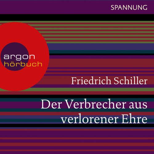 Hoerbuch Der Verbrecher aus verlorener Ehre - Friedrich Schiller - Michael Rotschopf