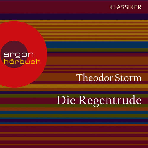 Hoerbuch Die Regentrude - Theodor Storm - Nadja Schulz-Berlinghoff