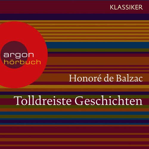 Hoerbuch Tolldreiste Geschichten - Honoré De Balzac - Michael Pan