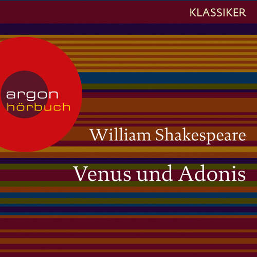 Hoerbuch Venus und Adonis - William Shakespeare - Michael Rotschopf