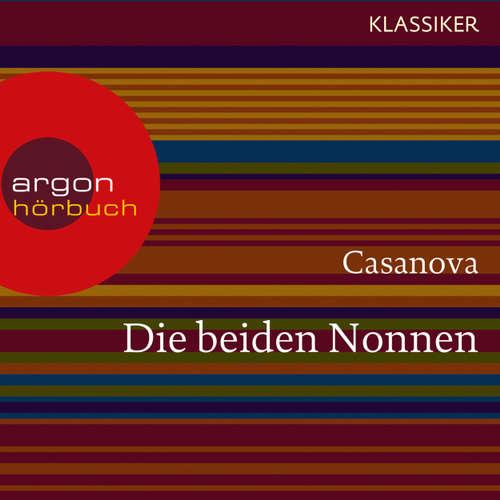 Hoerbuch Die beiden Nonnen - Giacomo Casanova - Oliver Nitsche