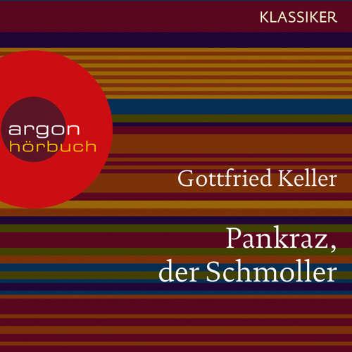 Hoerbuch Pankraz, der Schmoller - Gottfried Keller - Dieter Moor
