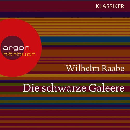 Hoerbuch Die schwarze Galeere - Wilhelm Raabe - Gunter Schoß