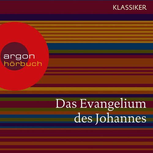 Hoerbuch Das Evangelium des Johannes -  Johannes - Christian Schmidt