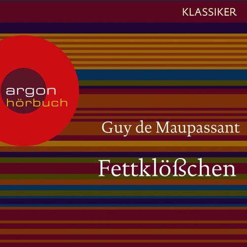 Hoerbuch Fettklößchen - Guy de Maupassant - Max Volkert Martens
