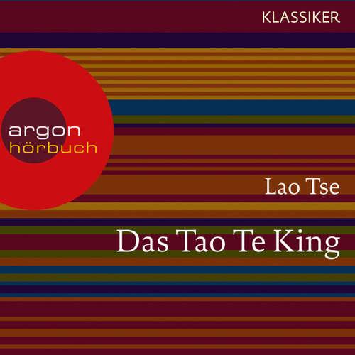 Das Tao Te King - Worte der Weisheit (Szenische Lesung)