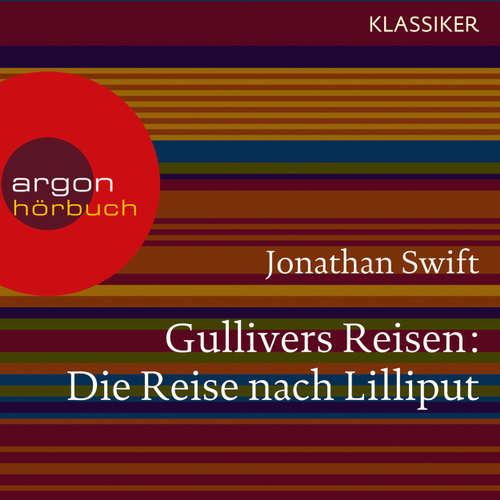Hoerbuch Gullivers Reisen - Die Reise nach Lilliput - Jonathan Swift - Jürgen Tarrach