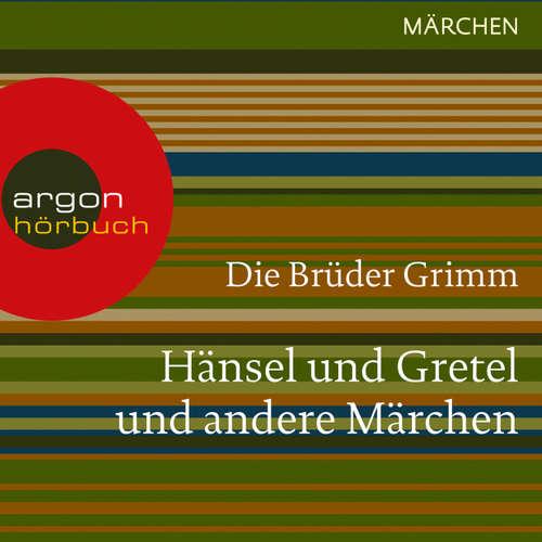 Hoerbuch Hänsel und Gretel und andere - Brüder Grimm - Ulrike Möckel