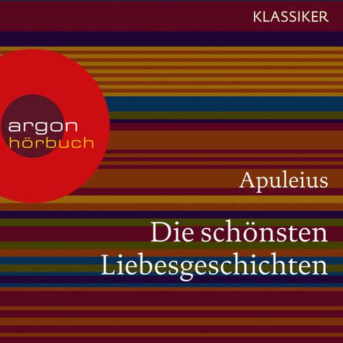 Hoerbuch Die schönsten Liebesgeschichten -  Apuleius - Barbara Becker