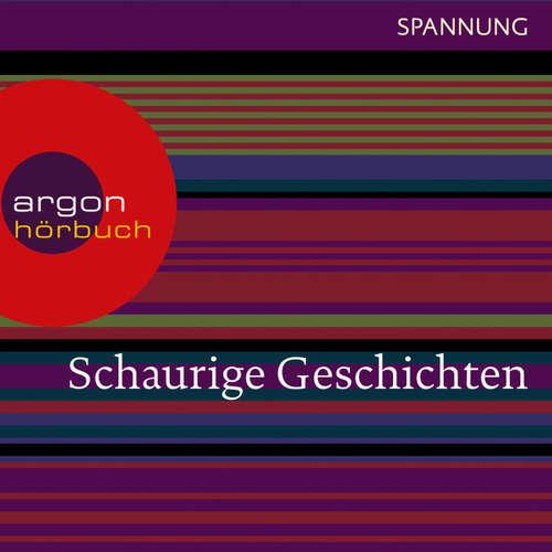 Hoerbuch Schaurige Geschichten - Das Wachsfigurenkabinett / Der Horla / Der Leichenräuber u.a. - Gustav Meyrink - Matthias Ponnier