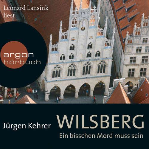 Hoerbuch Wilsberg - Ein bisschen Mord muss sein - Jürgen Kehrer - Leonard Lansink