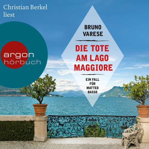 Die Tote am Lago Maggiore (Autorisierte Lesefassung)