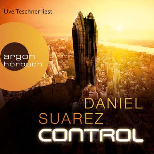 Hoerbuch Control - Daniel Suarez - Uve Teschner