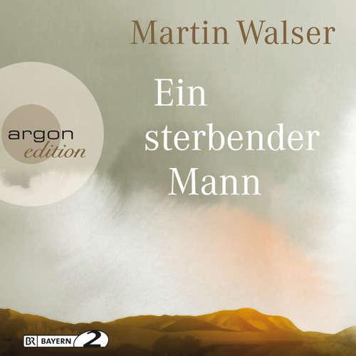 Hoerbuch Ein sterbender Mann - Martin Walser - Martin Walser