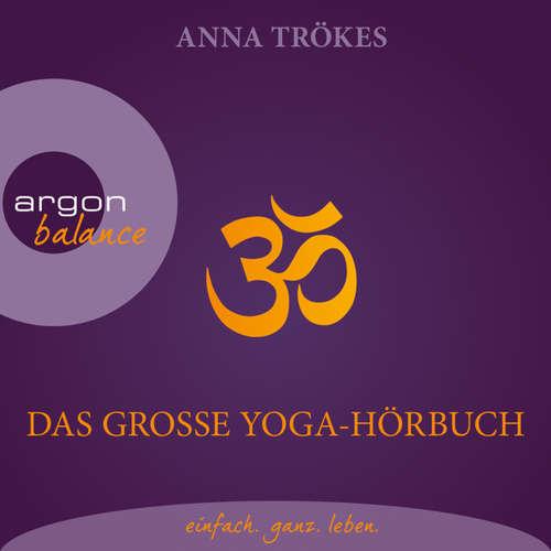 Das große Yoga-Hörbuch (Autorisierte Lesefassung)