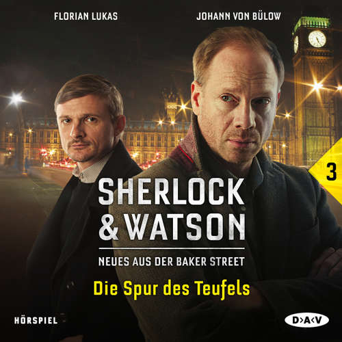 Hoerbuch Sherlock & Watson - Neues aus der Baker Street, Folge 3: Die Spur des Teufels - Viviane Koppelmann - Johann von Bülow