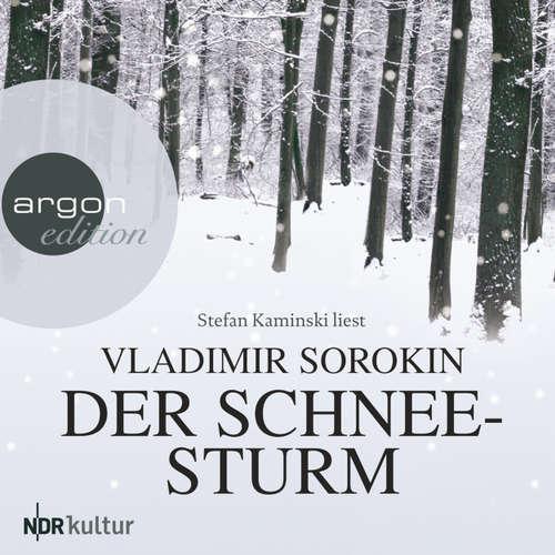 Hoerbuch Der Schneesturm - Vladimir Sorokin - Stefan Kaminski